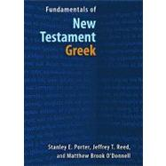 Fundamentals of New Testament Greek by Porter, Stanley E., 9780802828279