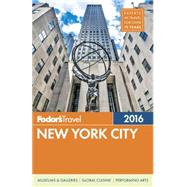 Fodor's New York City 2016 by FODOR'S TRAVEL GUIDES, 9781101878279