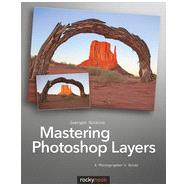 Mastering Photoshop Layers by Gulbins, Juergen, 9781937538279