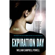 Expiration Day by Powell, William Campbell, 9780765338280