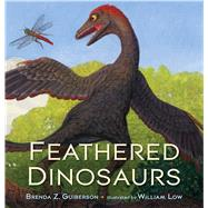 Feathered Dinosaurs by Unknown, 9780805098280