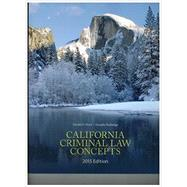 California Criminal Law Concepts by Hunt, Derald D.; Rutledge, Devallis, 9781323078280