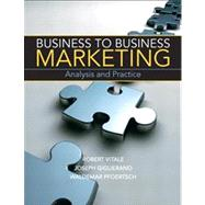 Business to Business Marketing by Vitale, Robert; Pfoertsch, Waldemar; Giglierano, Joseph, 9780136058281