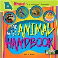 The Wise Animal Handbook Missouri by Jerome, Kate B., 9780738528281
