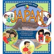 Japan: Over 40 Activities to Experience Japan- Past and Present by Florence, Debbi Michiko, 9780824968281