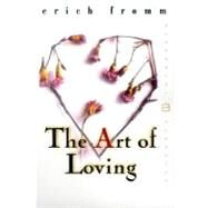 Art of Loving by Fromm, Erich, 9780060958282