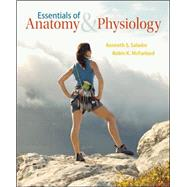 Essentials of Anatomy & Physiology by Saladin, Kenneth; McFarland, Robin, 9780072458282