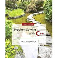 Problem Solving with C++ by Savitch, Walter; Mock, Kenrick, 9780134448282