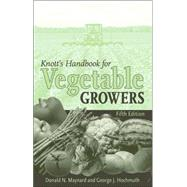 Knott's Handbook for Vegetable Growers by Maynard, Donald N.; Hochmuth, George J., 9780471738282
