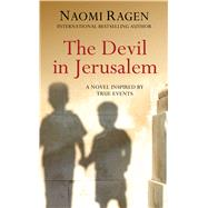 The Devil in Jerusalem by Ragen, Naomi, 9781410488282