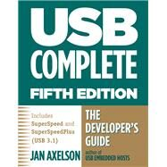Usb Complete: The Developer's Guide by Axelson, Jan, 9781931448284