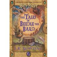 The Tales Of Beedle The Bard by Rowling, J.K., 9780545128285