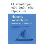 Homeric Vocabularies: Greek and English Word List for the Study of Homer by Owen, William B., 9780806108285