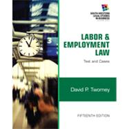 Labor and Employment Law Text & Cases by Twomey, David, 9781133188285