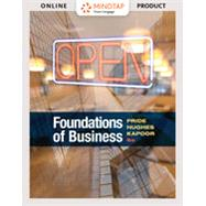 Bundle: Foundations of Business, Loose-leaf Version, 6th + MindTap Introduction to Business, 1 term (6 months) Printed Access Card by Pride, William M.; Hughes, Robert J.; Kapoor, Jack R., 9781337738286