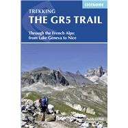 Cicerone Trekking the Gr5 Trail by Dillon, Paddy, 9781852848286