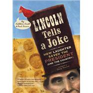 Lincoln Tells a Joke by Krull, Kathleen; Brewer, Paul; Innerst, Stacy, 9780544668287