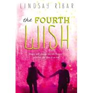 The Fourth Wish by Ribar, Lindsay, 9780803738287