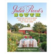 Julia Reed's South by Reed, Julia; Costello, Paul, 9780847848287