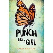 Punch Like a Girl by Krossing, Karen, 9781459808287