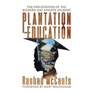 Plantation Education by Mccants, Rashad; Willingham, Mary, 9781682618288
