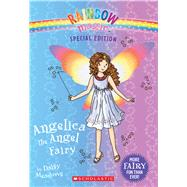 Angelica the Angel Fairy (Rainbow Magic: Special Edition) by Meadows, Daisy, 9780545708289