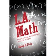 L.A. Math by Stein, James D., 9780691168289
