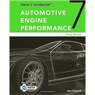 Today's Technician Automotive Engine Performance, Classroom and Shop Manuals, Spiral bound Version by Pickerill, Ken, 9781305958289