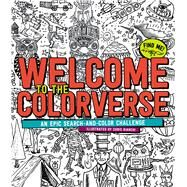 Welcome to the Colorverse by Bianchi, Chris, 9781440598289