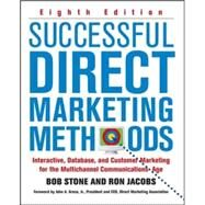 Successful Direct Marketing Methods by Stone, Bob; Jacobs, Ron, 9780071458290