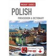 Insight Guides Polish Phrasebook & Dictionary by APA Publications (UK) Ltd, 9781780058290