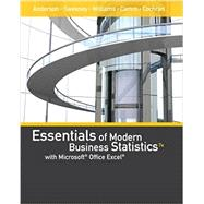 Essentials of Modern Business Statistics with Microsoft Office Excel (with XLSTAT Education Edition Printed Access Card) by Anderson, David R.; Sweeney, Dennis J.; Williams, Thomas A.; Camm, Jeffrey D.; Cochran, James J., 9781337298292
