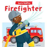 Firefighter by George, Lucy M.; Andotwin (CON), 9781609928292