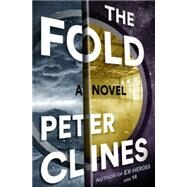 The Fold by CLINES, PETER, 9780553418293