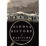 Hidden History of Maritime New Jersey by Nagiewicz, Stephen D., 9781467118293