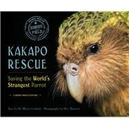Kakapo Rescue by Montgomery, Sy; Bishop, Nic, 9780544668294