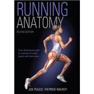 Running Anatomy by Puleo, Joe; Milroy, Patrick, 9781492548294