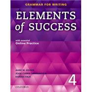 Elements of Success: 4: Student Book with Essential Online Practice by Anne M. Ediger, Linda Lee, Randee Falk, Mari Vargo, 9780194028295