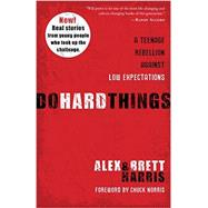 Do Hard Things by HARRIS, ALEXHARRIS, BRETT, 9781601428295