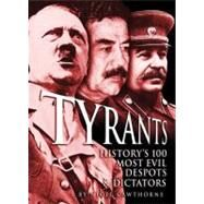 Tyrants by Cawthorne, Nigel, 9781848588295