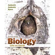 Biology Life on Earth by Audesirk, Gerald; Audesirk, Teresa; Byers, Bruce E., 9780134168296