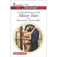 Married for Amari's Heir by Yates, Maisey, 9780373138296