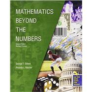 Mathematics Beyond the Numbers by Hatcher, Rhonda L.; Gilbert, George T., 9781465278296