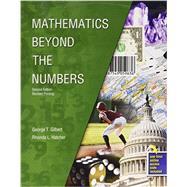 Mathematics Beyond the Numbers by Hatcher, Rhonda L.; Gilbert, George T., 9781465278296