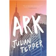 Ark by Tepper, Julian, 9781941088296