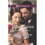 Bound by Duty by Gaston, Diane, 9780373298297