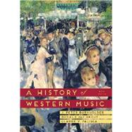 A History of Western Music 9E w/Total Access by Burkholder, J. Peter; Grout, Donald Jay; Palisca, Claude V., 9780393918298