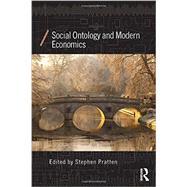 Social Ontology and Modern Economics by Pratten; Stephen, 9780415858298