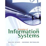 Principles of Information Systems (with Online Content Printed Access Card) by Stair, Ralph; Reynolds, George, 9780538478298