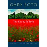 You Kiss by Th' Book by Soto, Gary, 9781452148298